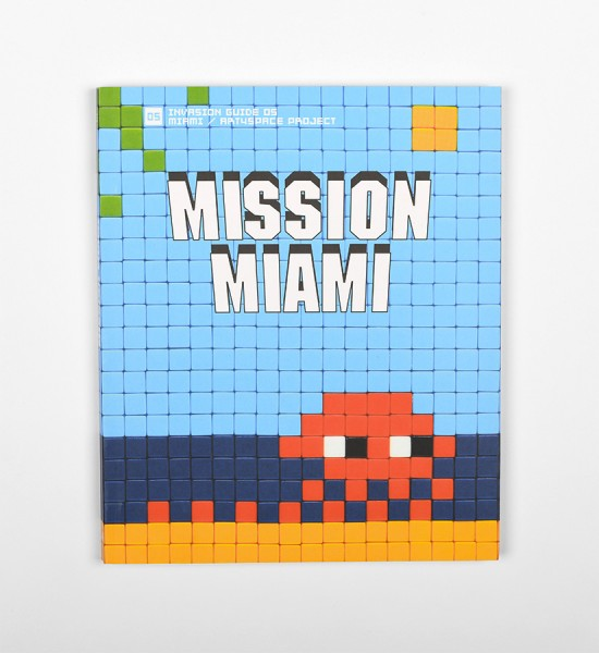 "This book presents the invasions in Miami and the project ""Art4Space"" by Invader. Entitled ""Mission Miami"", it is 180 pages, it was published in 2012. Format : 7,5 x 9 inches (19,3 x 23 cm). Texts in English and French."