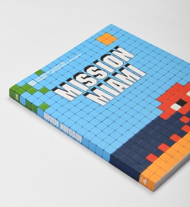 Invader Mission Miami art4space book livre Invasion guide 5 corner