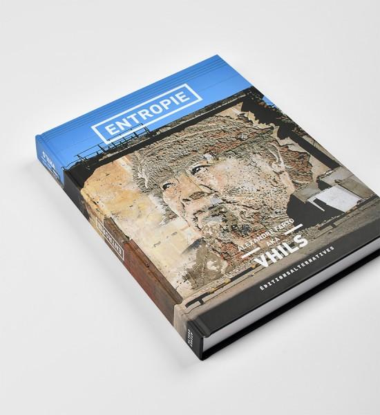 vhils-alexandre-farto-entropie-monograph-book-livre-editions-alternative-7