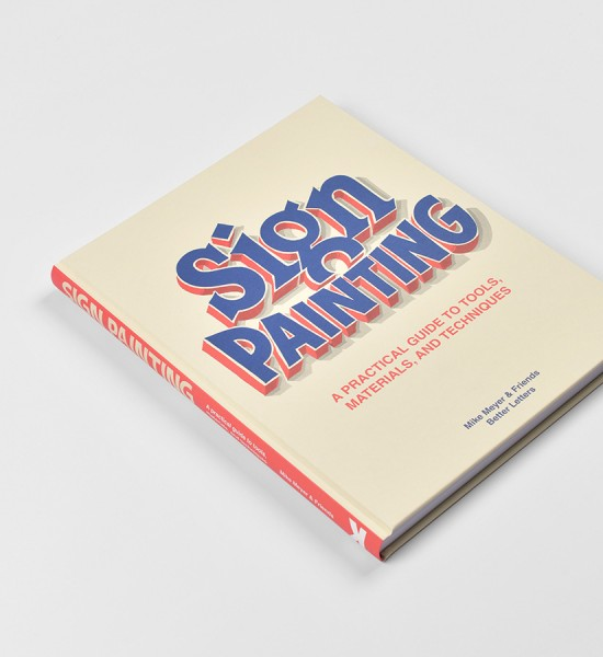 mike-meyer-sam-roberts-sign-painting-a-practical-guide-to-tools-materials-and-techniques-book-laurence-king