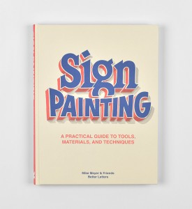 sign-painting-a-practical-guide-book-livre-mike-meyer-better-letters-peinture-en-lettres