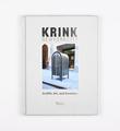 Krink New York City : Graffiti, Art and Invention