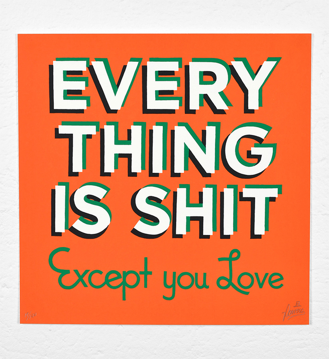 Everything is shit (Orange and green version)