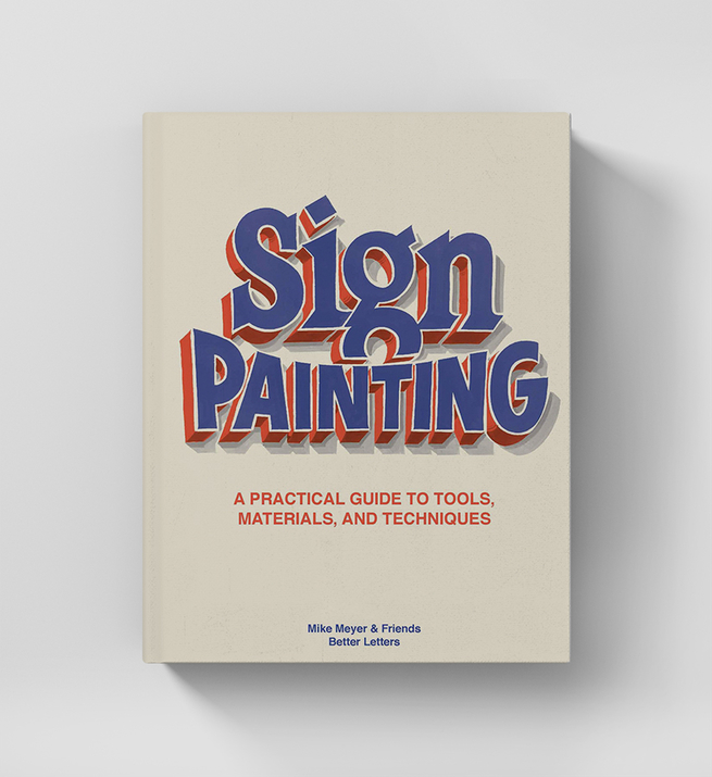 Sign Painting: A Practical Guide to Tools, Materials and Techniques